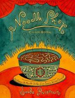 The Noodle Shop Cookbook