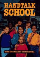 Handtalk School  / Mary Beth Miller & George Ancona