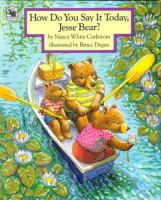 How Do You Say It Today, Jesse Bear?