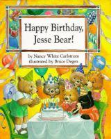 Happy Birthday, Jesse Bear!