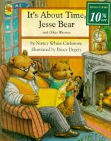 It's About Time, Jesse Bear, and Other Rhymes