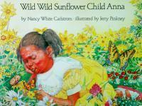 Wild, Wild Sunflower Child Anna