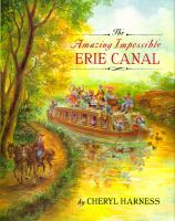 The Amazing Impossible Erie Canal