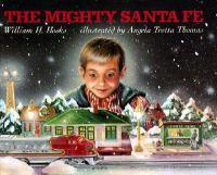 The Mighty Santa Fe
