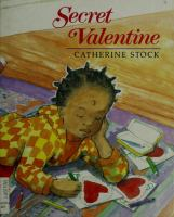 Secret Valentine  / By Catherine Stock
