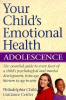 Your Child's Emotional Health
