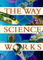 The Way Science Works