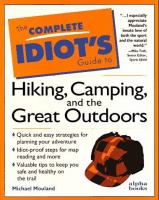 The Complete Idiot's Guide to Hiking, Camping, and the Great Outdoors