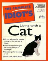 The Complete Idiot's Guide to Living With A Cat