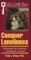 Conquer Loneliness