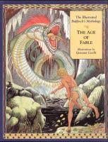 The Illustrated Bulfinch's Mythology