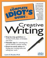 The Complete Idiot's Guide to Creative Writing