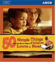 50 Simple Things You Can Do to Raise A Child Who Loves to Read