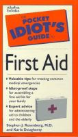 The Pocket Idiot's Guide to First Aid