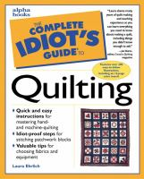 The Complete Idiot's Guide to Quilting