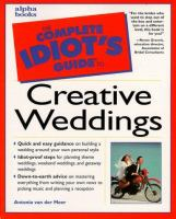 Complete Idiot's Guide to Creative Weddings