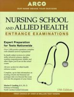 Nursing School and Allied Health Entrance Examinations