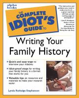 The Complete Idiot's Guide to Writing your Family History