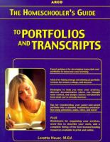 The Homeschooler's Guide to Portfolios and Transcripts