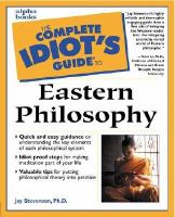 The Complete Idiot's Guide to Eastern Philosophy