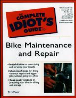 The Complete Idiot's Guide to Bike Maintenance and Repair