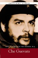The Life and Work of Che Guevara