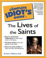 The Complete Idiot's Guide To The Lives Of The Saints
