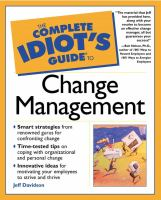 The Complete Idiot's Guide to Change Management