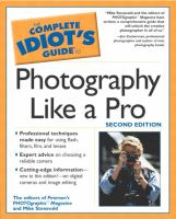 The Complete Idiot's Guide to Photography Like A Pro