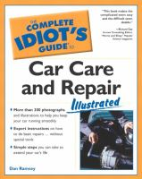 The Complete Idiot's Guide to Car Care and Repair Illustrated