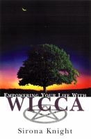 Empowering your Life With Wicca
