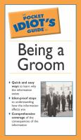 Pocket Idiot's Guide to Being A Groom