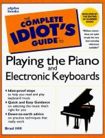 The Complete Idiot's Guide to Playing the Piano and Electronic Keyboards