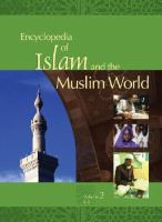 Encyclopedia of Islam and the Muslim World