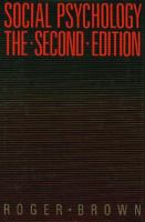 Social Psychology, the Second Edition