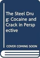 The Steel Drug