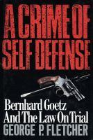 A Crime of Self-defense