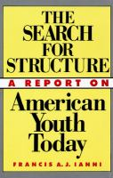 The Search for Structure