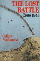 The Lost Battle--Crete, 1941