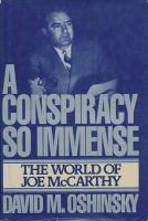 A Conspiracy So Immense