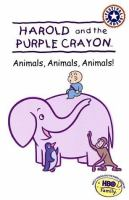 Animals, Animals, Animals!