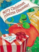 Merry Christmas, Princess Dinosaur!