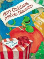 Merry Christmas, Princess Dinosaur!