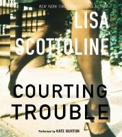 Courting Trouble(Abirdged CDs)