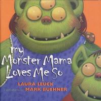 My Monster Mama Loves Me