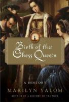 The Birth of the Chess Queen