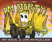 I'm Dirty!