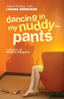 Dancing in My Nuddy-pants