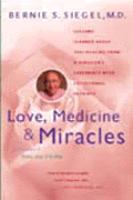 Love, Medicine, & Miracles