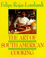 The Art of South American Cooking